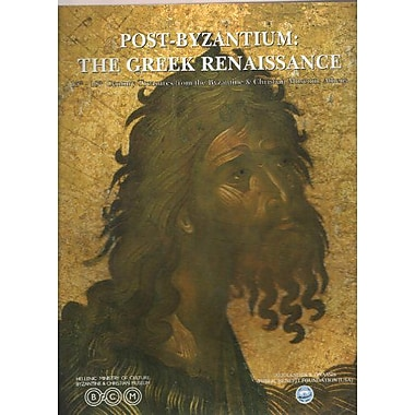Post-Byzantium: The Greek Renaissance: 15th-18th Century Treasures from the Byzantine & Christian Muse, Used (9789602140536)