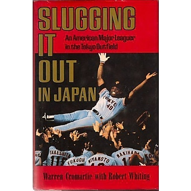 Slugging It Out in Japan: An American Major Leaguer in the Tokyo Outfield, New Book (9784770014238)