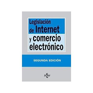 Legislacion de internet y comercio electronico / Legislation Internet and e-commerce (Derecho) (Spanish Edi (9788430939060)