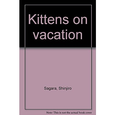Kittens on vacation, New Book (9784770015129)