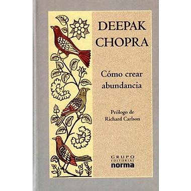 Como Crear Abundancia/how To Create Abundance, Used Book (9789580481195)