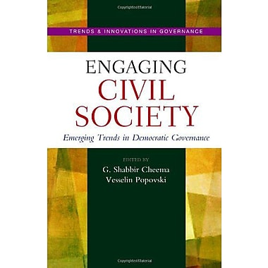 Engaging Civil Society: Emerging Trends in Democratic Governance (Trends & Innovations in Governance Se, New (9789280811889)