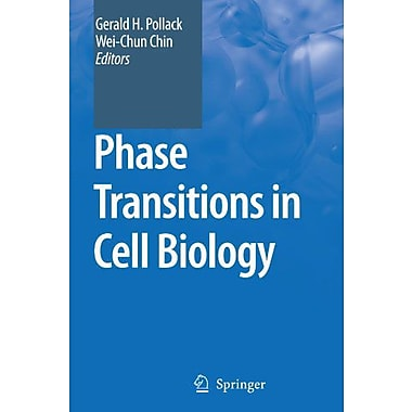 Phase Transitions In Cell Biology (9789048179442)