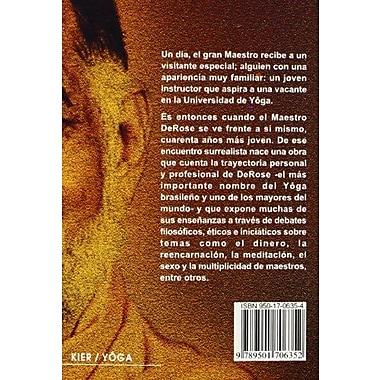 Encuentro con el maestro/ Meeting the Teacher: La Historia De Un Joven En Busca De Un Maestro De Yoga (Span, New (9789501706352)