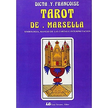 Tarot de marsella/ Tarot of Marsella (Spanish Edition), New Book (9788476270806)