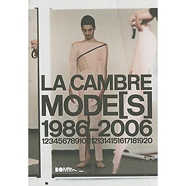 LA CAMBRE MODE(S)1986-2006, Used Book (9788493487942)