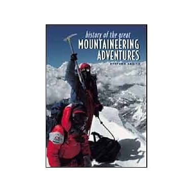 History of Great the Mountaineering Adventures, New Book (9788880955108)