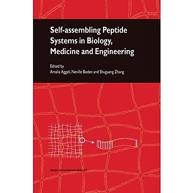 Self-Assembling Peptide Systems in Biology, Medicine and Engineering, Used Book (9789048157402)