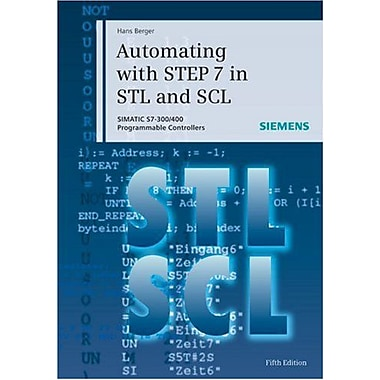 Automating With Step 7 In Stl And Scl (9783895783418)