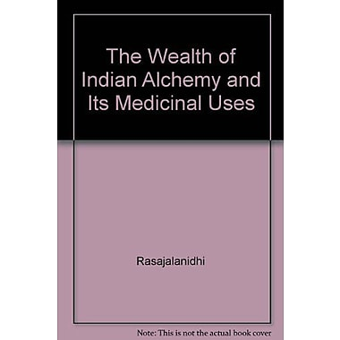 The Wealth of Indian Alchemy and Its Medicinal Uses, Used Book (9788170305804)