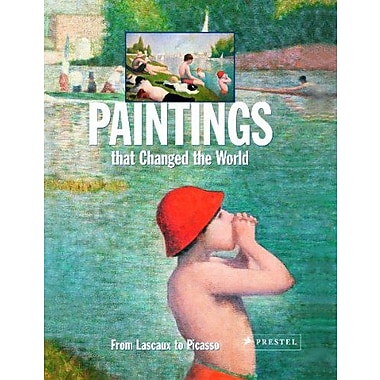 Paintings that Changed the World: From Lascoux to Picasso, Used Book (9783791329864)