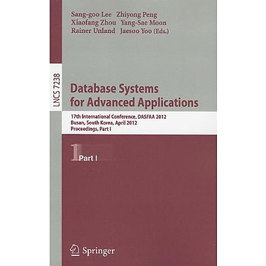 Database Systems for Advanced Applications: 17th International Conference, DASFAA 2012, Busan, South Korea, Used (9783642290374)