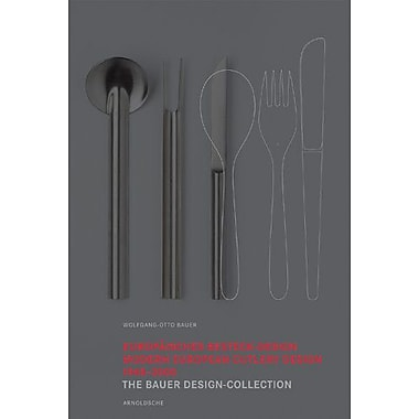 European Cutlery Design 1948-2000: The Bauer Design Collection, New Book (9783897902466)