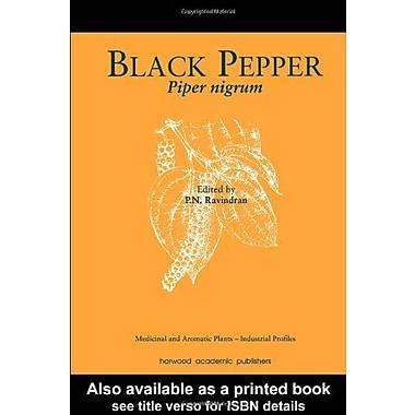 Black Pepper: Piper nigrum (Medicinal and Aromatic Plants - Industrial Profiles), New Book (9789057024535)