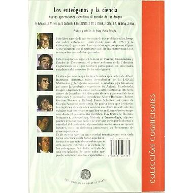 Los Enteogenos y La Ciencia: Nuevas Aportaciones Cientificas Al Estudio de Las Drogas (Coleccion Cognicione, New (9788487403385)