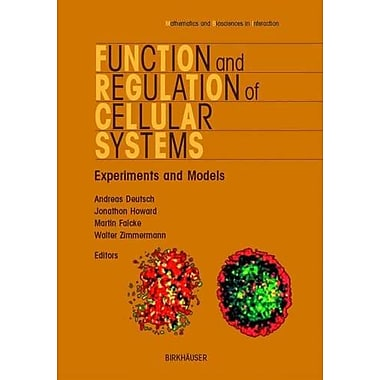 Function and Regulation of Cellular Systems (Mathematics and Biosciences in Interaction), Used Book (9783764369255)