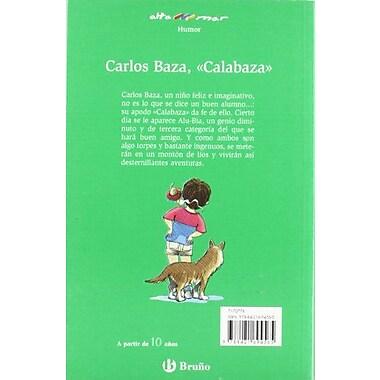 Carlos Baza, Calabaza/ Carlos Baza, Pumpkin (Alta Mar Humor) (Spanish Edition), New Book (9788421694565)