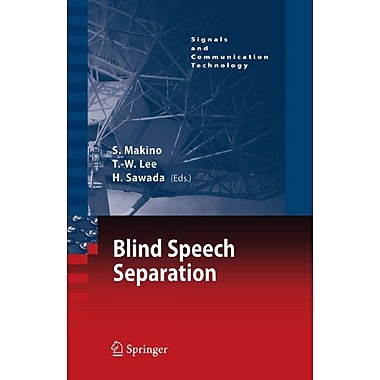 Blind Speech Separation (Signals And Communication Technology) (9789048176519)