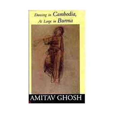 Dancing In Cambodia At Large In Burma, Used Book (9788175300170)