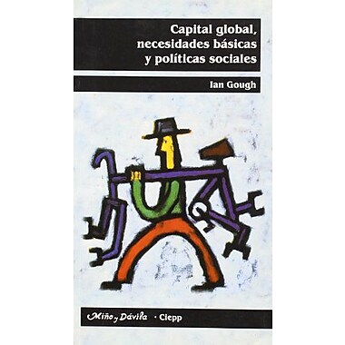 Capital Global, Necesidades Basicas y Politicas Sociales (Spanish Edition), New Book (9788495294425)