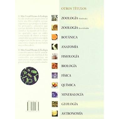 Atlas visuales Oceano/ Oceano Visual Atlas: Ecologia (Spanish Edition), New Book (9788449412875)
