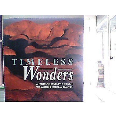 Timeless Wonders: A Fantastic Journey Through the World's Natural Beauties, Used Book (9788854003835)