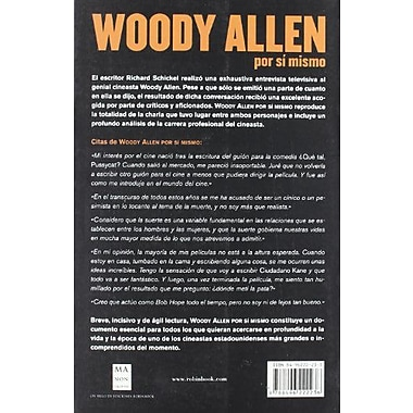 Woody Allen Por Si Mismo/ Woody Allen A Life In Film (Spanish Edition) (9788496222236)