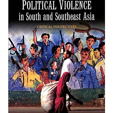 Political Violence in South and Southeast Asia: Critical Perspectives, Used Book (9789280811902)