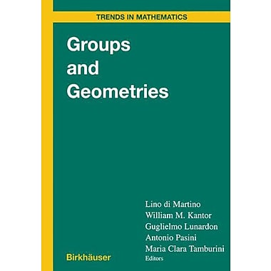 Groups and Geometries: Siena Conference, September 1996 (Trends in Mathematics), New Book (9783764358815)