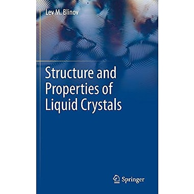 Structure And Properties Of Liquid Crystals (Topics In Applied Physics) (9789048188284)