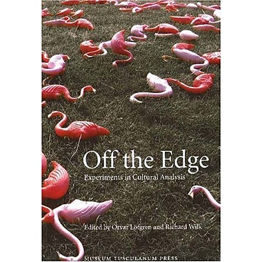 Off The Edge: Experiments In Cultural Analysis (Ethnologia Europaea) (9788763505093)