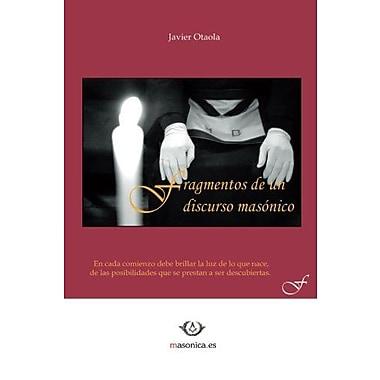 Fragmentos de un discurso masónico (Spanish Edition), New Book (9788493707842)