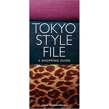 Tokyo Style File: A Shopping Guide (9784770030559)