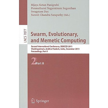 Swarm, Evolutionary, and Memetic Computing, Part II: Second International Conference, SEMCCO 2011, Visakhap, New (9783642272417)