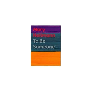 Mary Heilmann: To Be Someone, Used Book (9783791338217)