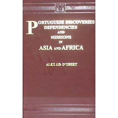Portuguese Discoveries Dependencies and Missions in Asia and Africa, New Book (9788120613645)