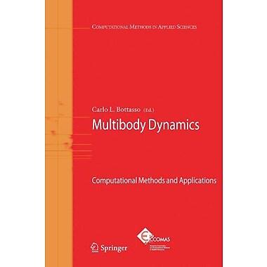 Multibody Dynamics: Computational Methods and Applications (Computational Methods in Applied Sciences), Used (9789048180004)