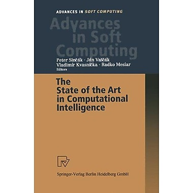 The State of the Art in Computational Intelligence: Proceedings of the European Symposium on Computational , New (9783790813227)