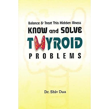 Know & Solve Thyroid Problems, Used Book (9788180564710)