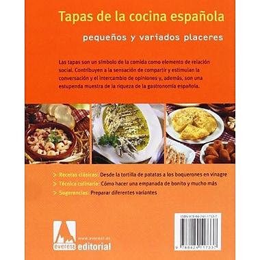 Tapas De La Cocina Espanola/ Foods of the Spanish Cooking: Pequenos Y Variados Placeres (Spanish Edition) (9788424117337N)