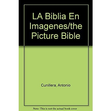 LA Biblia En Imagenes/the Picture Bible (Spanish Edition), Used Book (9788472811508)