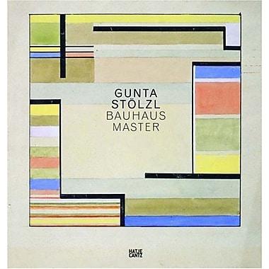 Gunta Stolzl: Bauhausmeister, Used Book (9783775724173)