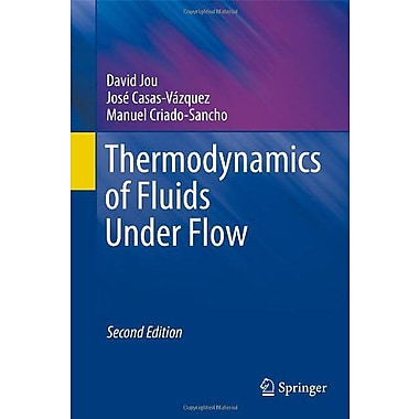 Thermodynamics of Fluids Under Flow, Used Book (9789400701984)