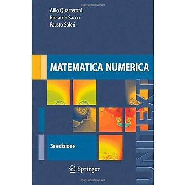 Matematica numerica (UNITEXT / La Matematica per il 3+2) (Italian Edition), Used Book (9788847007826)