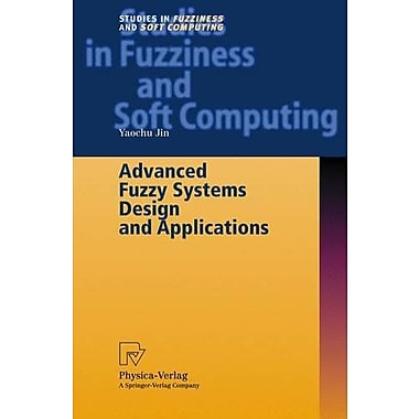 Advanced Fuzzy Systems Design and Applications, Used Book (9783790815375)