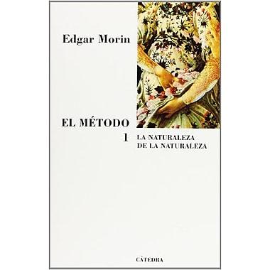 El metodo / The Method: La naturaleza de la naturaleza / The Nature of Nature (Teorema: Serie Mayor / Theo, Used (9788437623306)