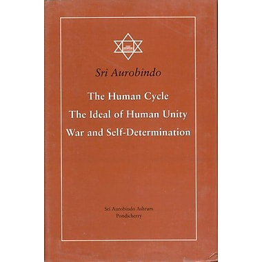 Human Cycle, Ideal Human Unity, Etc. (9788170582816)