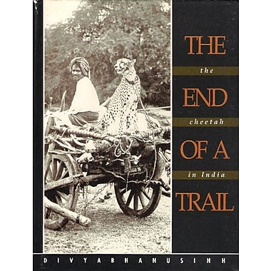 The end of a trail: The cheetah in India, Used Book (9788186558058)
