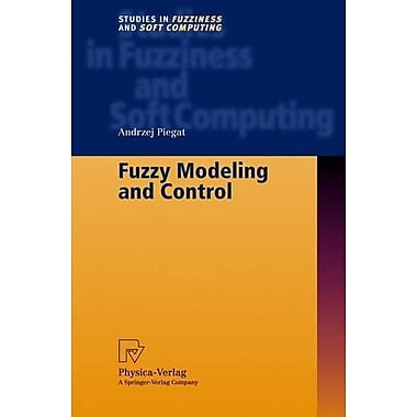 Fuzzy Modeling and Control (Studies in Fuzziness and Soft Computing), Used Book (9783790813852)