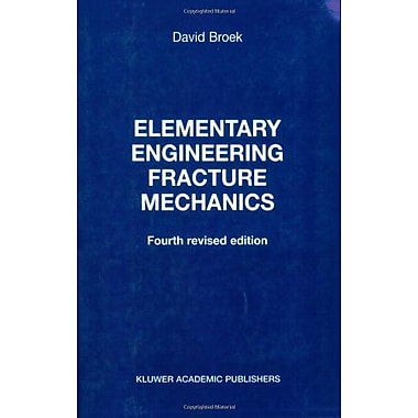 Elementary Engineering Fracture Mechanics, New Book (9789024726561)
